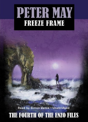 Freeze Frame (The Enzo Files #4) (9781441727084) by Peter May