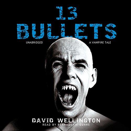 9781441727398: 13 Bullets: A Vampire Tale (Laura Caxton Vampire series, Book 1)