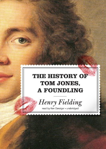 The History of Tom Jones, A Foundling: Henry Fielding