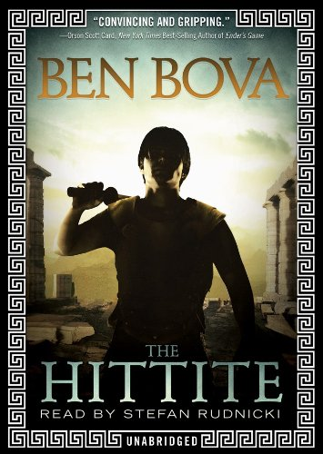 The Hittite (Library Edition): Ben Bova