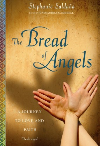 9781441729118: The Bread of Angels: A Journey to Love and Faith (Library Edition)