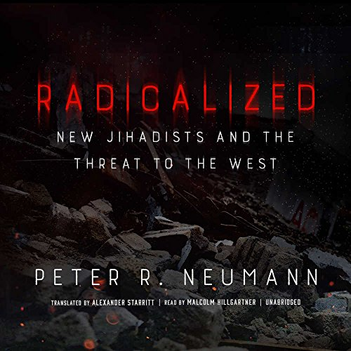 9781441731586: Radicalized: New Jihadists and the Threat to the West