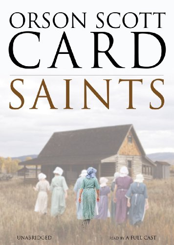 Saints: Orson Scott Card