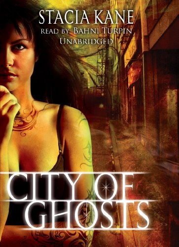City of Ghosts -: Stacia Kane