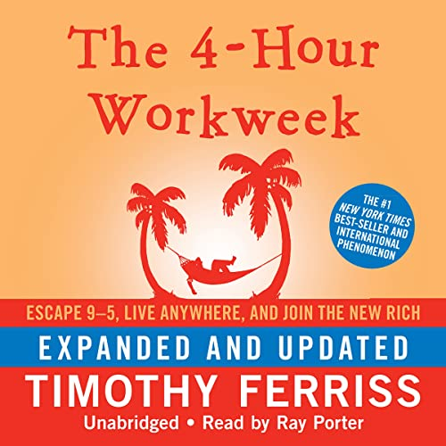 9781441737588: The 4-Hour Workweek: Escape 9-5, Live Anywhere, and Join the New Rich