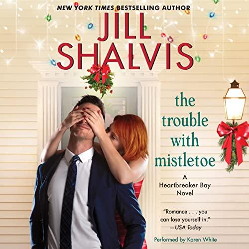 9781441738639: The Trouble with Mistletoe: A Heartbreaker Bay Novel (Heartbreaker Bay Series)