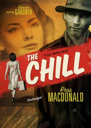 The Chill (A Lew Archer Novel): Ross MacDonald