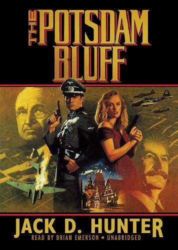 The Potsdam Bluff -: Jack D. Hunter