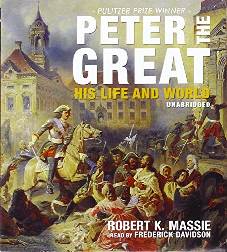 9781441744494: Peter the Great: His Life and World