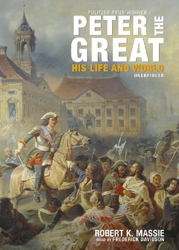 9781441744500: Peter the Great: His Life and World