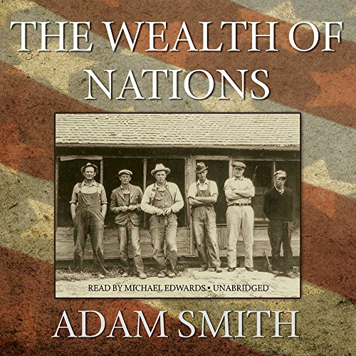 The Wealth of Nations: Adam Smith