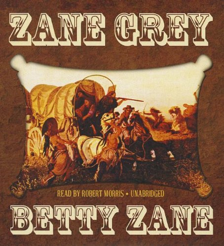 Betty Zane: Grey, Zane