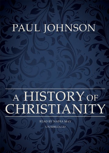 A History of Christianity (Library Edition) (1441746684) by Paul Johnson