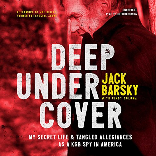 9781441749154: Deep Undercover: My Secret Life and Tangled Allegiances as a KGB Spy in America