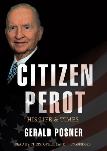 9781441750303: Citizen Perot: His Life and Times