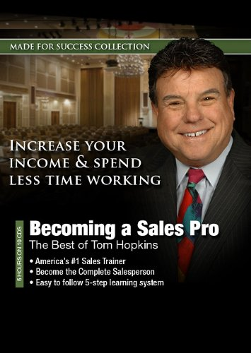 Becoming a Sales Pro: The Best of Tom Hopkins