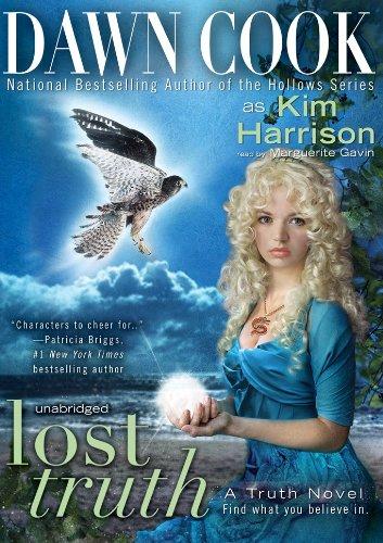 Lost Truth (Truth Series, Book 4): Dawn Cook (aka Kim Harrison)