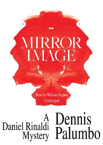 Mirror Image -: Dennis Palumbo