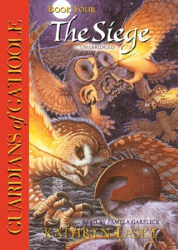 9781441755384: The Siege (Guardians of Ga'Hoole, Book 4)