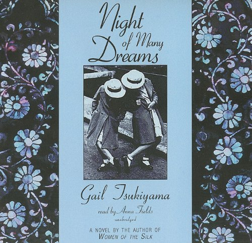 Night of Many Dreams -: Gail Tsukiyama