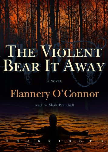The Violent Bear It Away (1441756973) by Flannery O'Connor