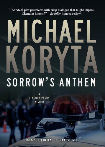Sorrow's Anthem -: Michael Koryta