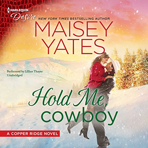 9781441759139: Hold Me, Cowboy (Copper Ridge Series)