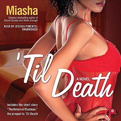 'Til Death (with bonus prequel: The Return of Chatman)(Library Edition) (9781441759283) by Miasha