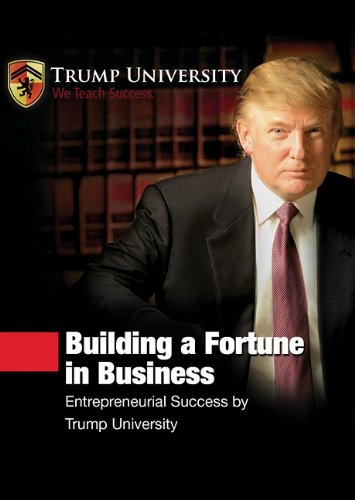 9781441760869: Building a Fortune in Business: Entrepreneurial Success by Trump University (Made for Success Collection)