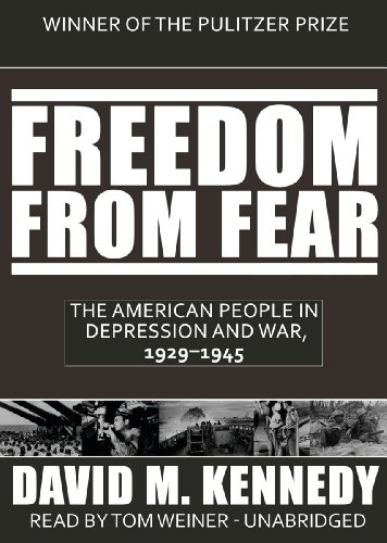9781441761590: Freedom from Fear: The American People in Depression and War, 1929-1945 (Part 1 of 2) (Library Edition)