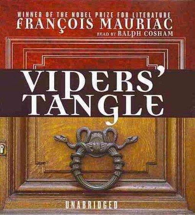 Vipers' Tangle: Mauriac, Fran�ois