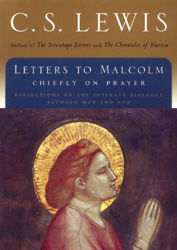 9781441762955: Letters to Malcolm: Chiefly on Prayer