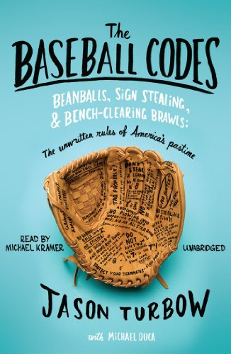 9781441763020: The Baseball Codes: Beanballs, Sign Stealing, and Bench-Clearing Brawls: The Unwritten Rules of America's Pastime