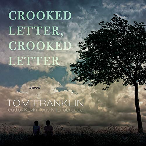 9781441763426: Crooked Letter, Crooked Letter: A Novel (Library Edition)