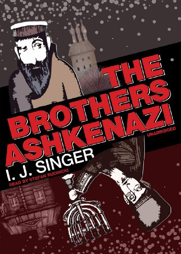 The Brothers Ashkenazi (Library Edition): I. J. Singer