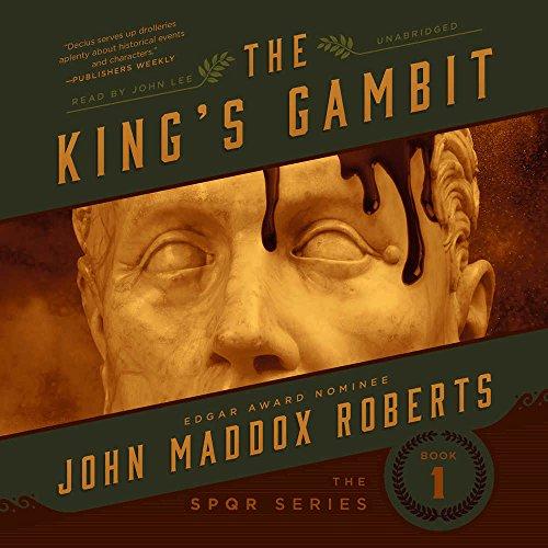 9781441764676: The King's Gambit (SPQR Series, Book 1)