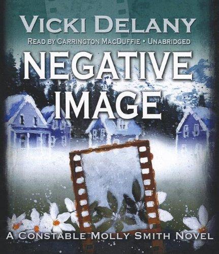 9781441764805: Negative Image ( Constable Molly Smith Series, Book 4)