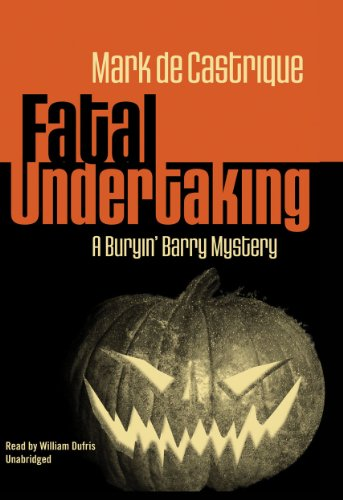 Fatal Undertaking (Buryin' Barry Mysteries, No. 5) - Mark de Castrique