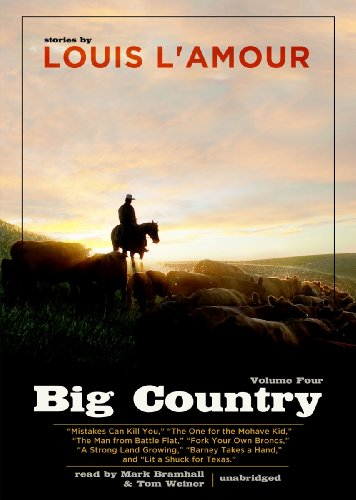 Big Country, Volume 4: Stories of Louis L'Amour (Library Edition) (144176612X) by Louis L'Amour