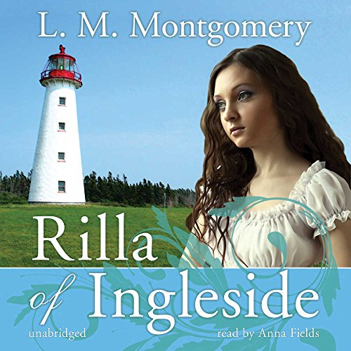 Rilla of Ingleside (Anne of Green Gables Novels) (1441767339) by L M Montgomery