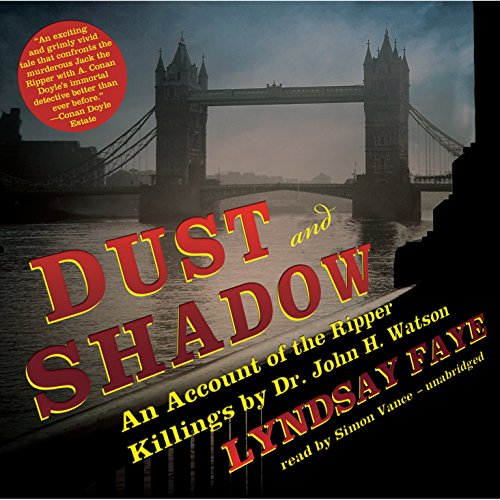 9781441768124: Dust and Shadow: An Account of the Ripper Killings by Dr. John H. Watson