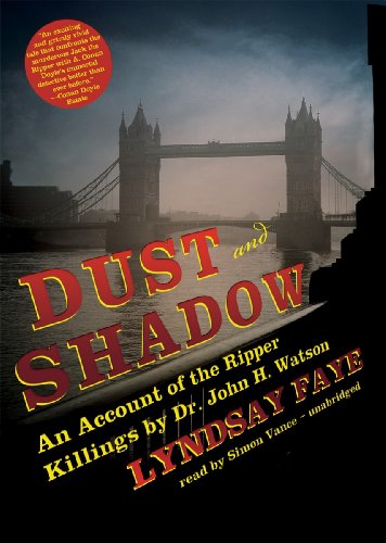 9781441768131: Dust and Shadow: An Account of the Ripper Killings by Dr. John H. Watson