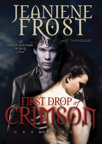 9781441768421: First Drop of Crimson (Night Huntress World, Book 1)