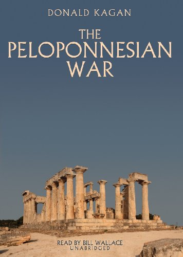 The Peloponnesian War: Donald Kagan