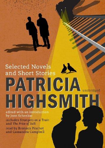 Patricia Highsmith - Selected Novels and Short Stories: Patricia Highsmith