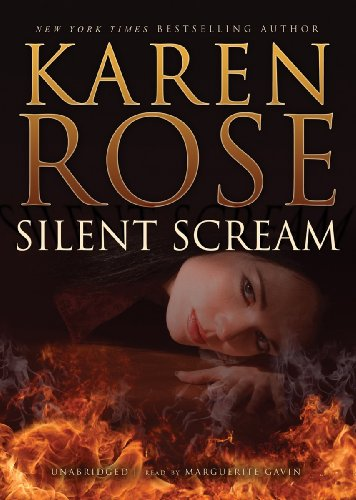 Silent Scream: Karen Rose