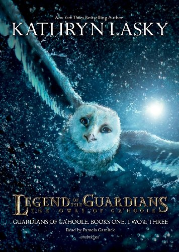 Legend of the Guardians: The Owls of Ga'Hoole: Guardians of Ga'Hoole Books One, Two, and Three (Library Edition) (1441769889) by Kathryn Lasky