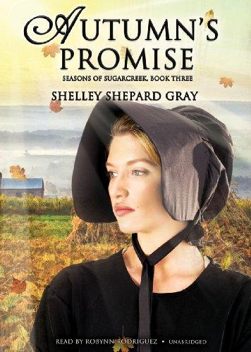 Autumn's Promise - Seasons of Sugarcreek, Book Three: Shelley Shepard Gray