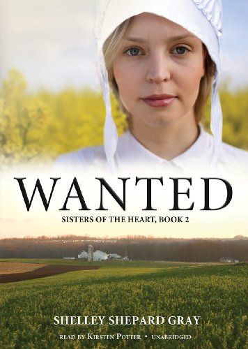 9781441770950: Wanted (Sisters of the Heart, Book 2)