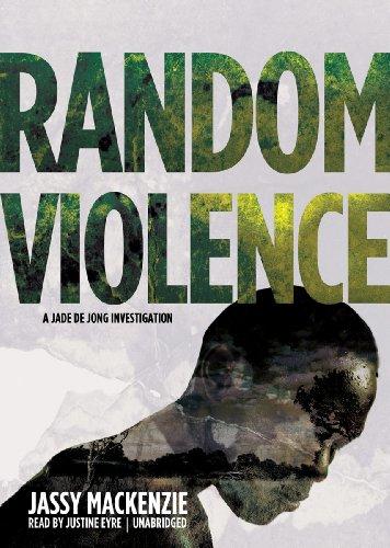 9781441771155: Random Violence (The Jade De Jong Investigations, Book 1)